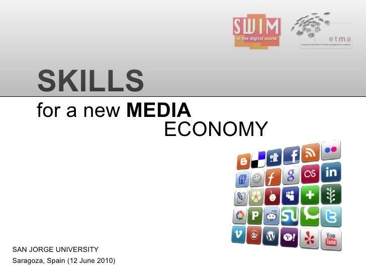 Skills for a New Media Economy (Saragoza 2010)