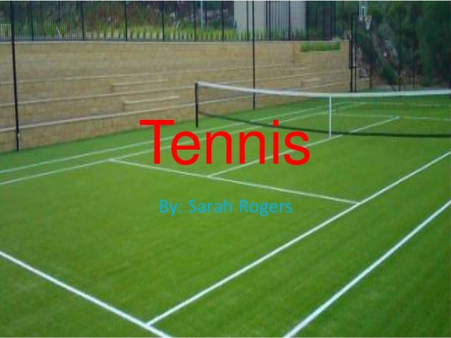 TennisBy: Sarah Rogers
