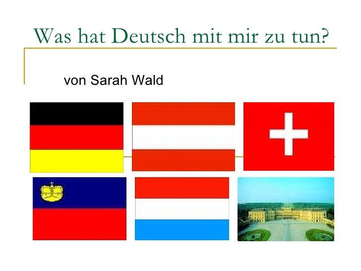 Was hat Deutsch mit mir zu tun? von Sarah Wald