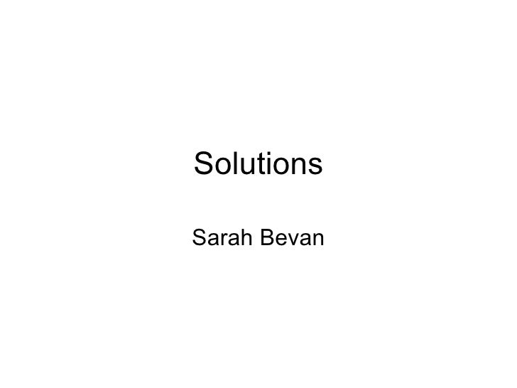 Sarah bevan power point solutions