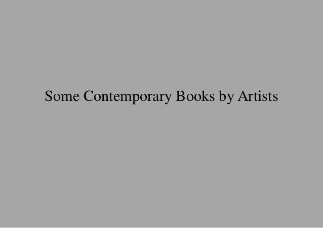 Some Contemporary Books by Artists