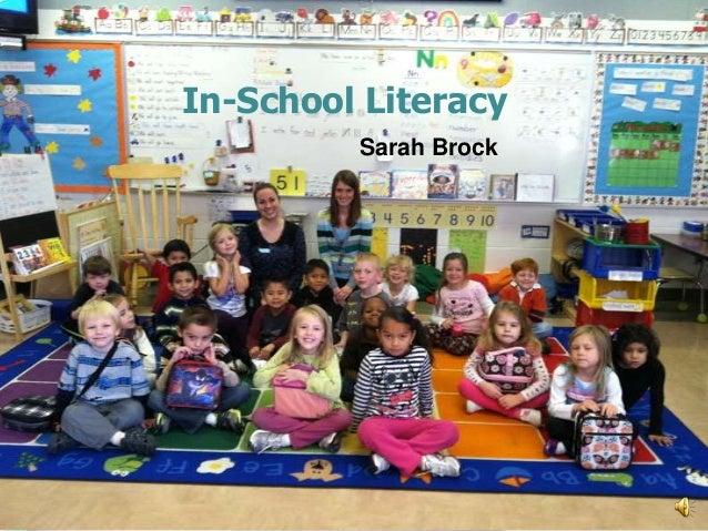 In-School Literacy         Sarah Brock