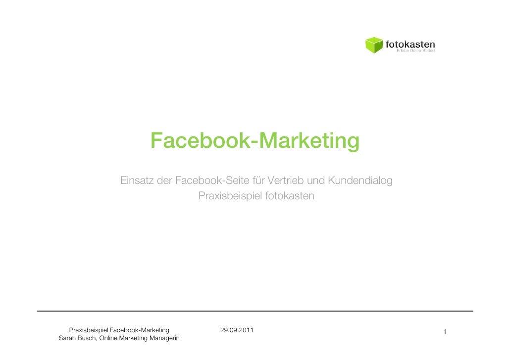 Facebook-Marketing                   Einsatz der Facebook-Seite für Vertrieb und Kundendialog                             ...