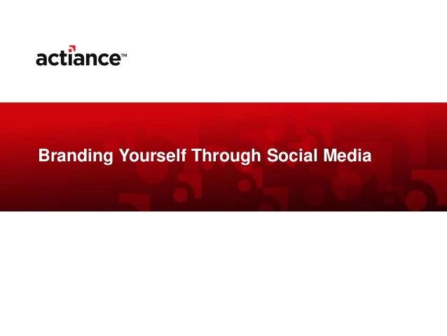 Branding Yourself Through Social Media