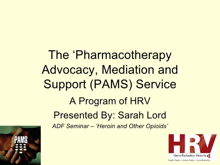 DrugInfo seminar: The Pharmacotherapy, Advocacy, Mediation and Support (PAMS) Service