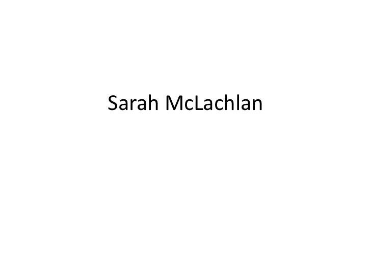 Sarah mc lachlan ppoint