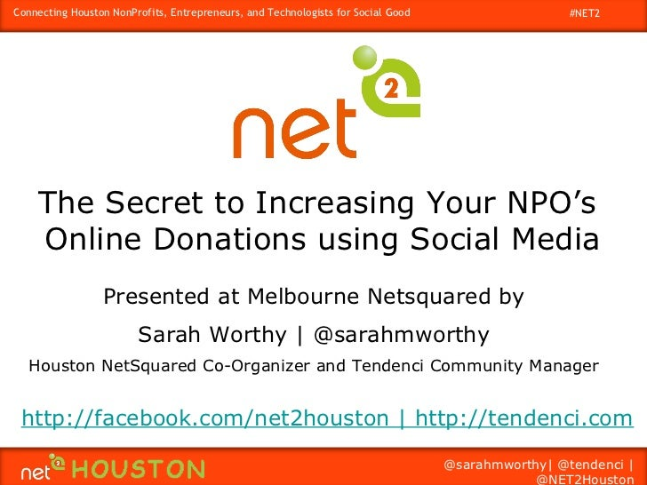 Connecting Houston NonProfits, Entrepreneurs, and Technologists for Social Good                    #NET2    The Secret to ...