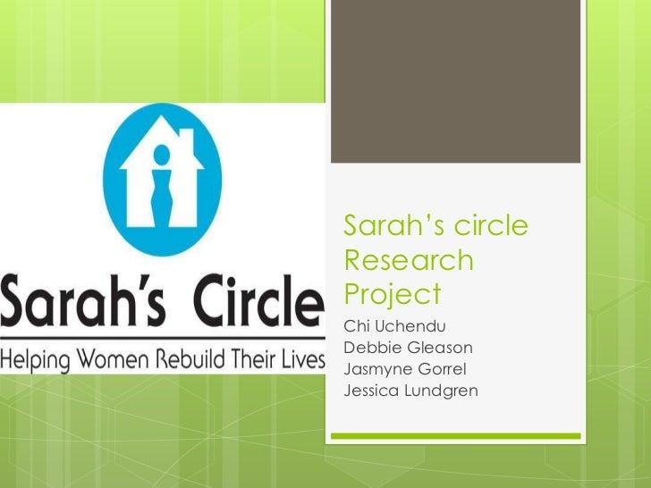 Sarah's circleResearchProjectChi UchenduDebbie GleasonJasmyne GorrelJessica Lundgren