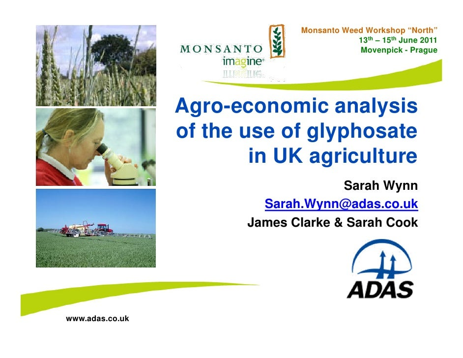 """Monsanto Weed Workshop """"North""""                                           13th – 15th June 2011                            ..."""