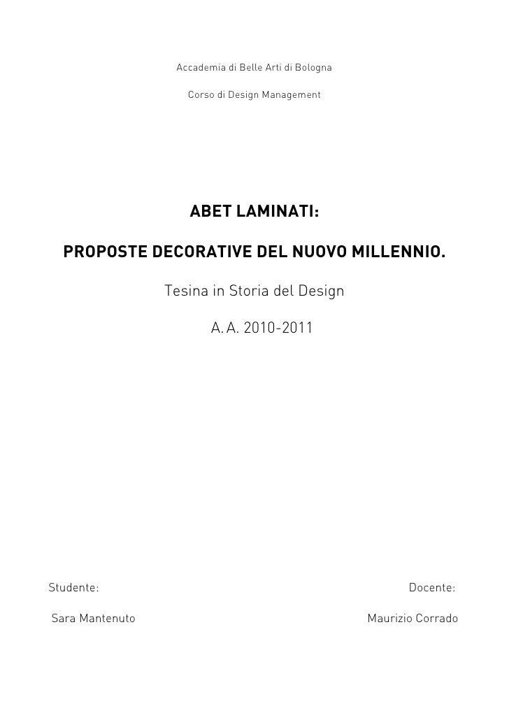 Accademia di Belle Arti di Bologna                    Corso di Design Management                    ABET LAMINATI:  PROPOS...