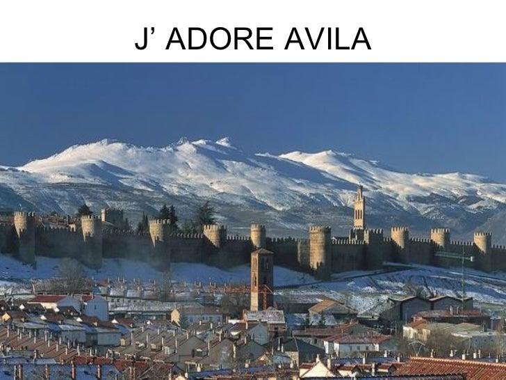 J' ADORE AVILA