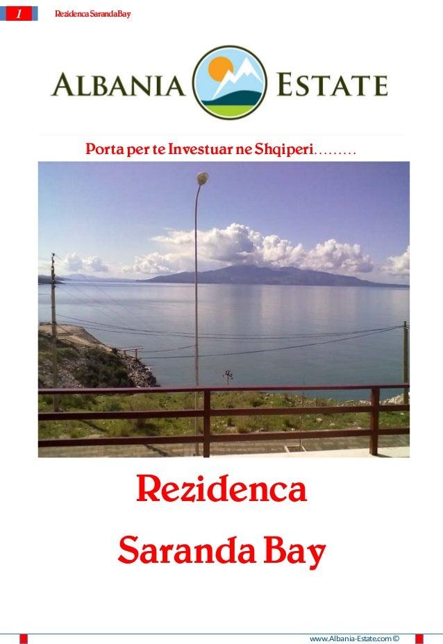 1   Rezidenca SarandaBay            Porta per te Investuar ne Shqiperi………                           Rezidenca             ...