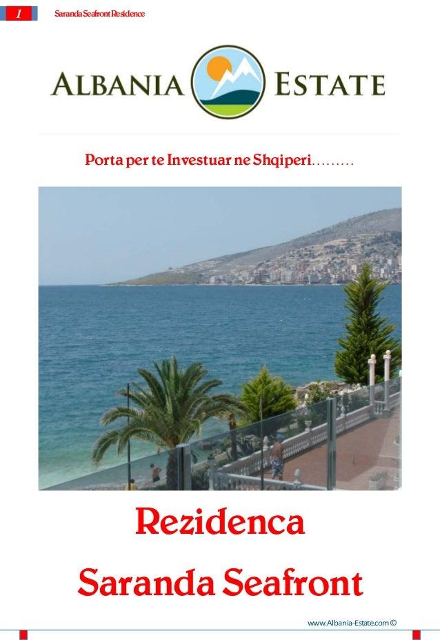 1 SarandaSeafrontResidencePorta per te Investuar ne Shqiperi………RezidencaSaranda Seafrontwww.Albania-Estate.com©