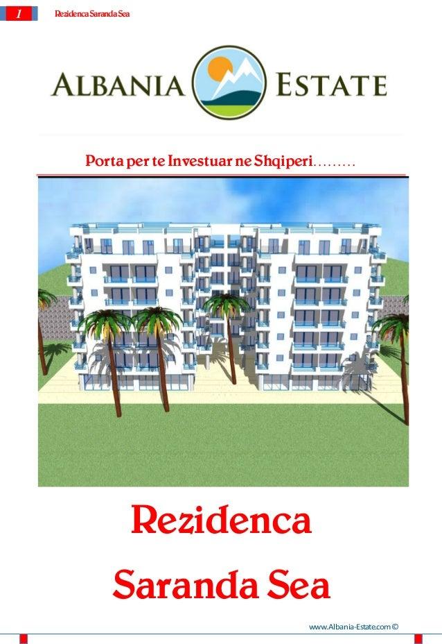 1   Rezidenca Saranda Sea            Porta per te Investuar ne Shqiperi………                            Rezidenca           ...