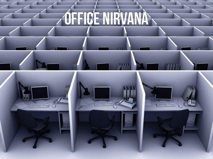 office nirvana
