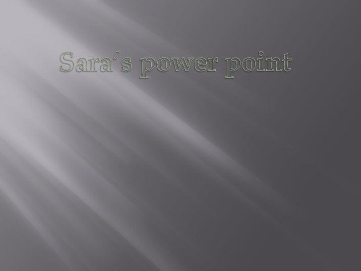 Sara's powerpoint