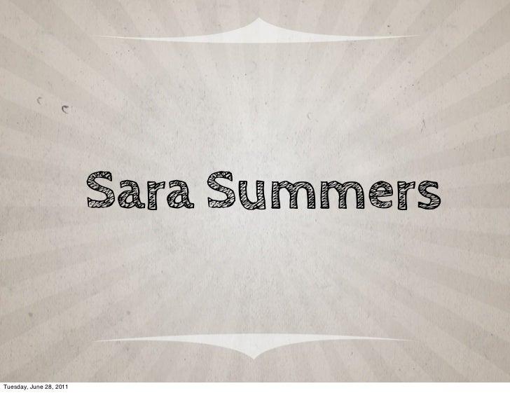 Sara SummersTuesday, June 28, 2011