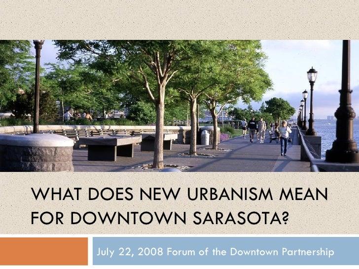 Sarasota New Urbanism & Complete Streets