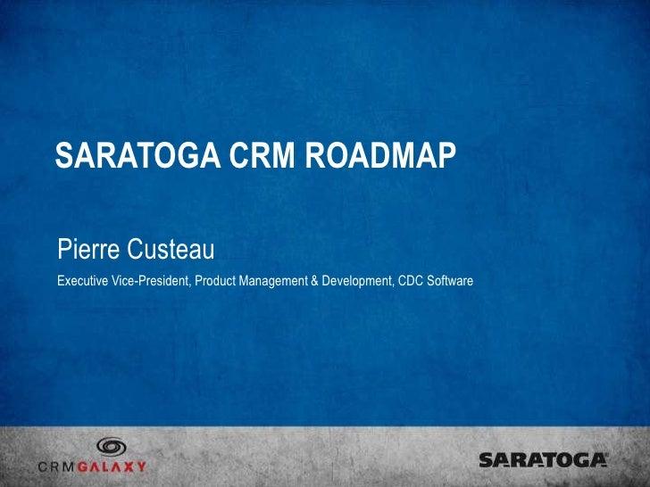 Saratoga CRM Roadmap