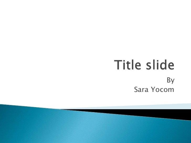 Sara yocom theory
