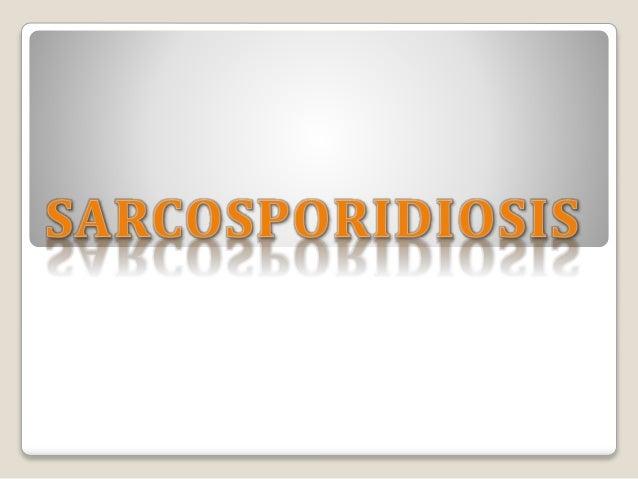 COSMOPOLITA  ZOONOTICA  Sarcocystis spp.