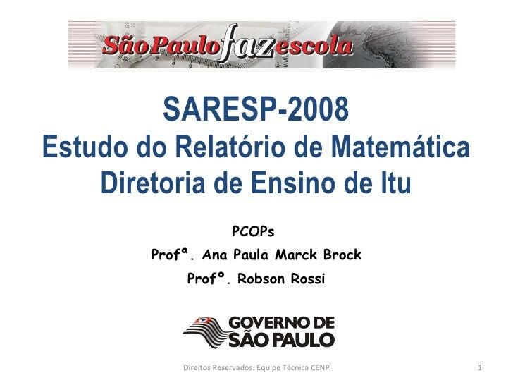 Saresp 2008 Estudo MatemáTica