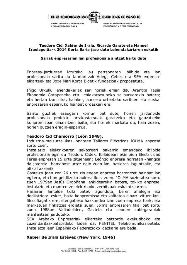 EKONOMIAREN GARAPEN ETA  LEHIAKORTASUN SAILA  DEPARTAMENTO DE DESARROLLO  ECONÓMICO Y COMPETITIVIDAD  Teodoro Cid, Xabier ...