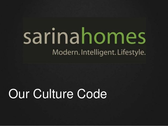 Sarina Homes. Our Values: the #culturecode