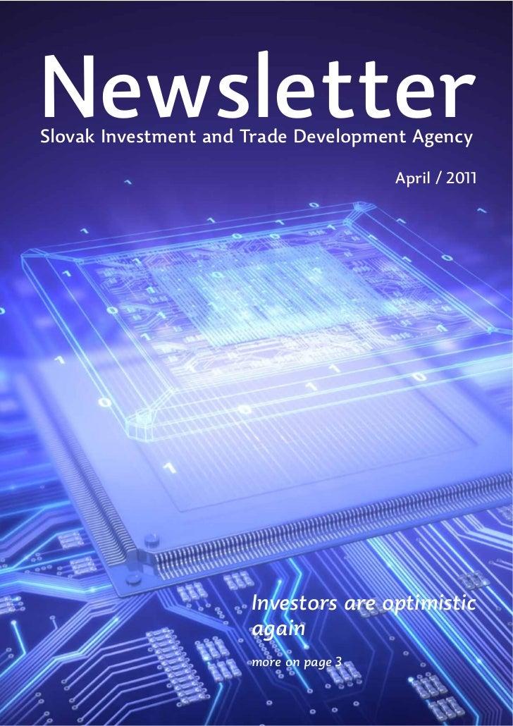 NewsletterSlovak Investment and Trade Development Agency                                       April / 2011               ...
