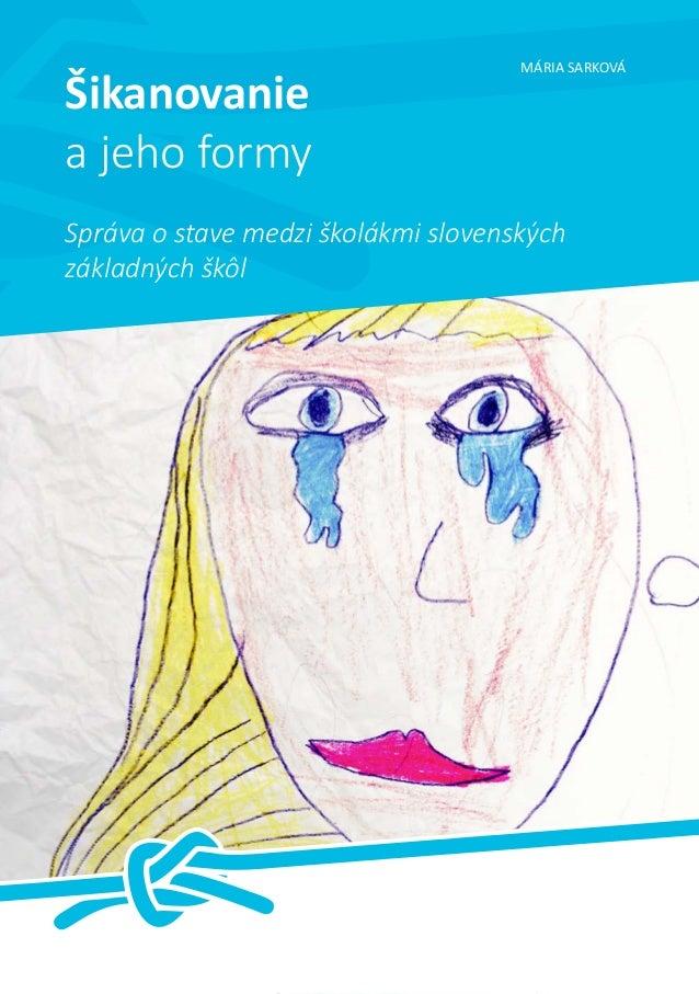 Sarkova Maria Šikanovanie_a_jeho_formy_isbn9788097147532