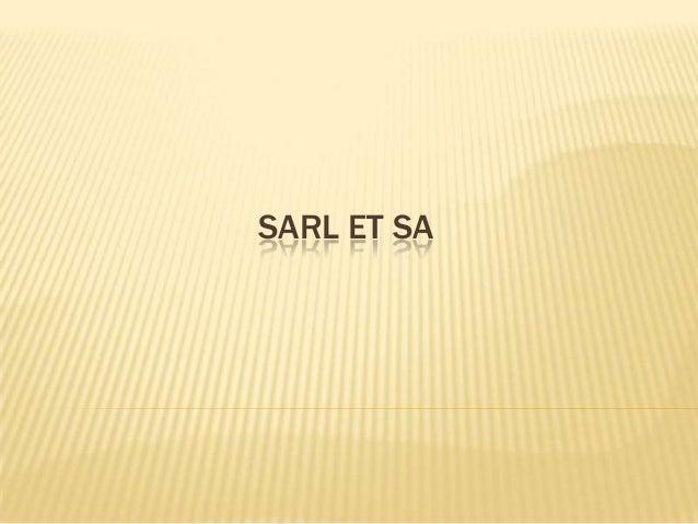 SARL ET SA