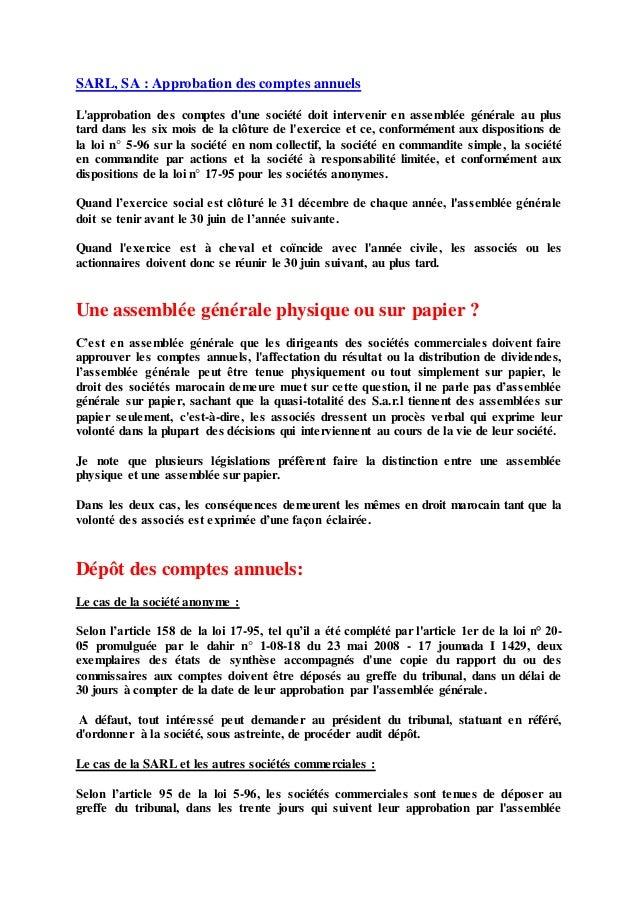 SARL, SA : Approbation des comptes annuels L'approbation des comptes d'une société doit intervenir en assemblée générale a...