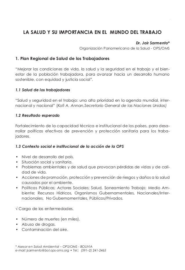 LA SALUD Y SU IMPORTANCIA EN EL MUNDO DEL TRABAJO Dr. Jair Sarmento* Organización Panamericana de la Salud - OPS/OMS 1. Pl...