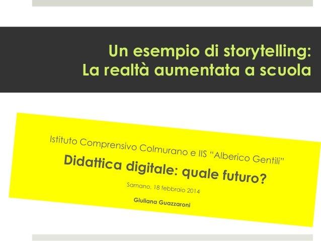 Un esempio di storytelling: La realtà aumentata a scuola