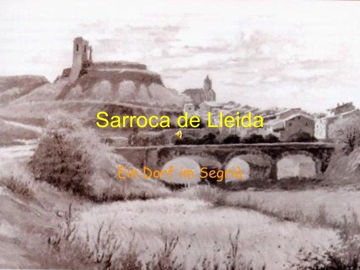 Sarroca de Lleida Ein Dorf im Segrià