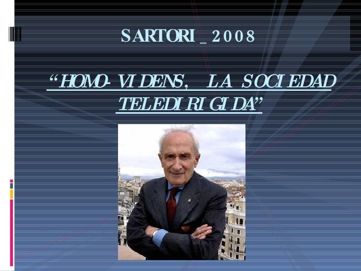 """SARTORI_2008 """"HOMO-VIDENS, LA SOCIEDAD TELEDIRIGIDA"""""""
