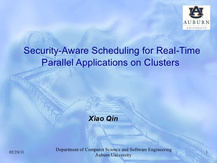 Security-Aware Scheduling for Real-Time Parallel Applications on Clusters   Xiao Qin