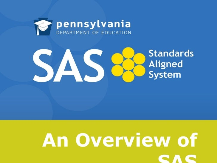 An Overview of SAS