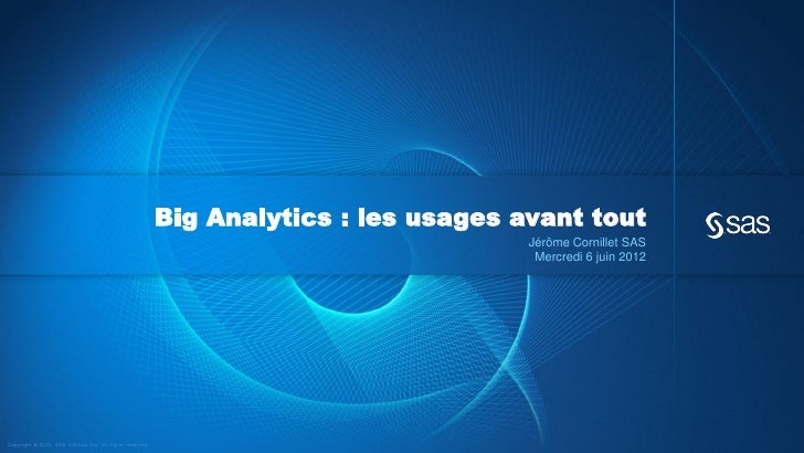Big Analytics : les usages avant tout                                                                                     ...
