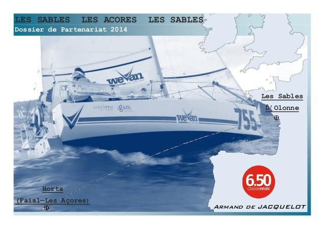 LES SABLES  LES ACORES  LES SABLES  Dossier de Partenariat 2014  Les Sables D'Olonne  Horta (Faial—Les Açores)  Armand de ...