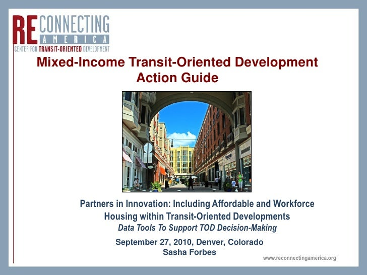 Mixed-Income Transit-Oriented Development               Action Guide           Partners in Innovation: Including Affordabl...
