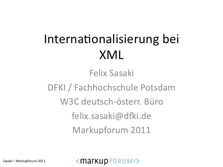 Interna6onalisierung bei                                             XML                                            ...