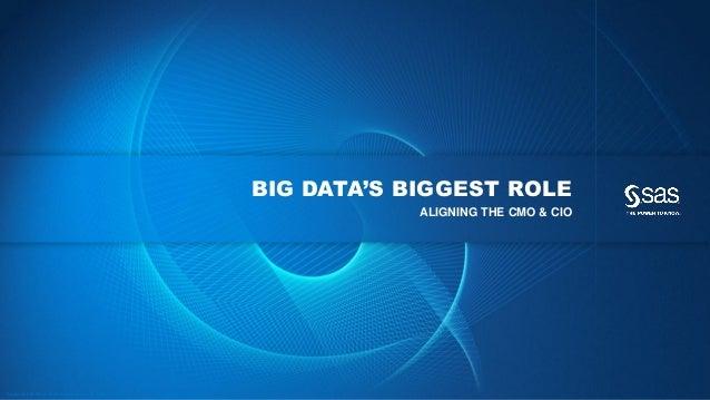 Big Data's Biggest Role: CMO & CIO Alignment