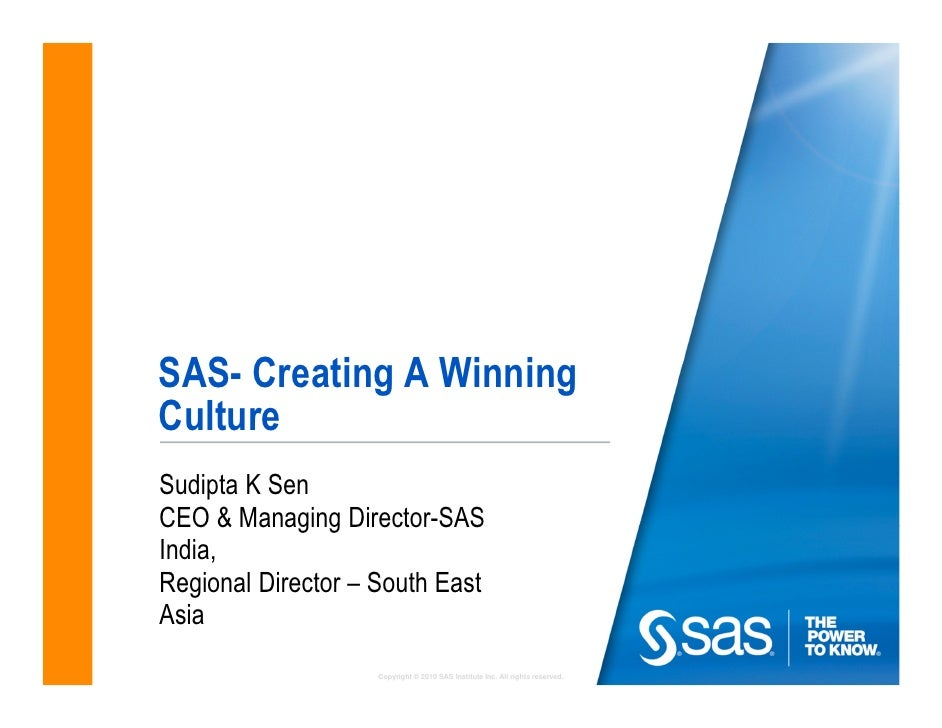SAS- creating a winning culture- Hyderabad Oct 2011