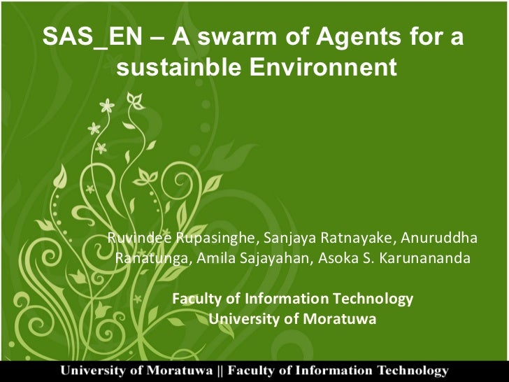 Sas en – a swarm of agents for a sustainble environnent