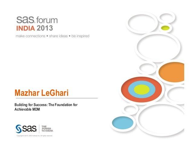 Mazhar LeGhariBuilding for Success: The Foundation forAchievable MDM