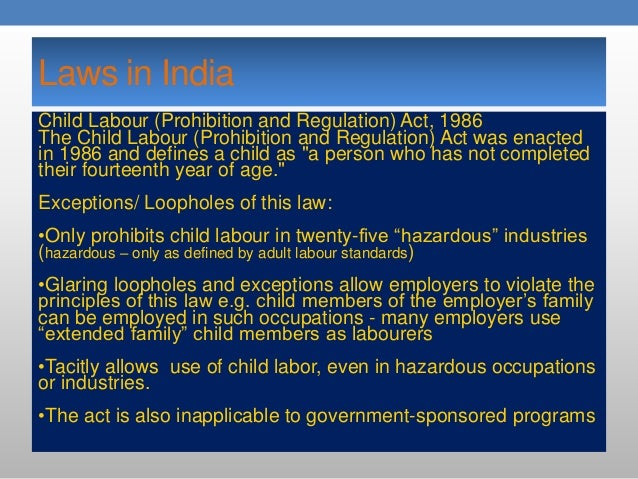 Child Labour Acts And Laws Laws in India Child Labour
