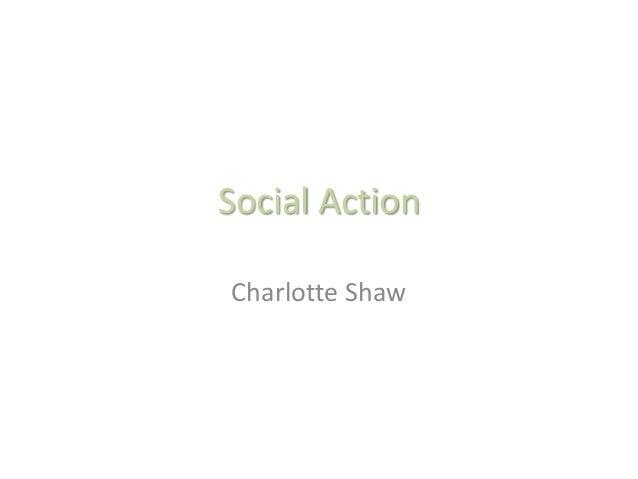 Social Action Charlotte Shaw