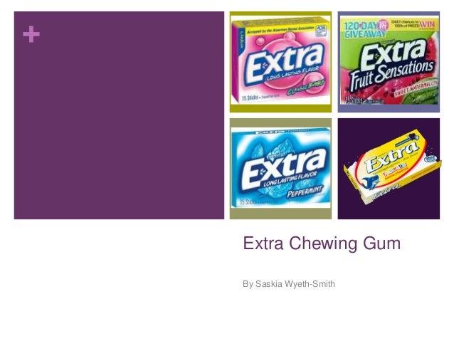 +  Extra Chewing Gum By Saskia Wyeth-Smith
