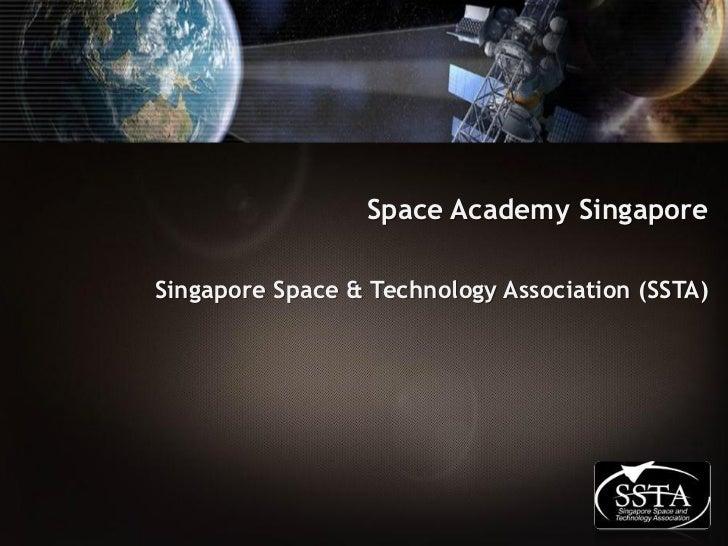 Space Academy SingaporeSingapore Space & Technology Association (SSTA)